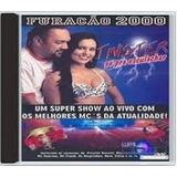 Cd Furacão 2000 Twister Só Pra Esculachar Ao Vivo Original