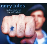 Cd Gary Jules Trading Snakeoil For Wolftickets