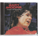 Cd Gary Moore   Tonight s The Blues Alive   Imp  Italia 1992