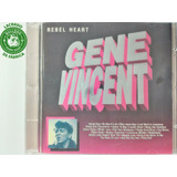 Cd Gene Vincent Rebel Heart Exclusive Collect   Lacrado   K9