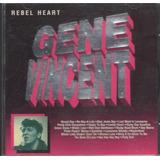 Cd Gene Vincent Rebel Heart