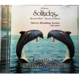 Cd Gentle In Nature Dolphins   Solitudes   Relaxing With