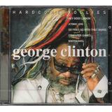 Cd George Clinton Hardcore Jollies   Parliament   Funkadelic