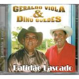 Cd Geraldo Viola E Dino Guedes   Batidão Lascado   Jbm