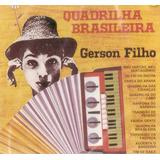 Cd Gerson Filho Quadrilha Brasileira Original Lacrado