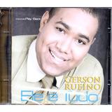 Cd Gerson Rufino   Ele É Tudo   Incluso Playback
