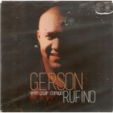 Cd Gerson Rufino   Vem Cear Comigo