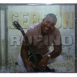 Cd Gerson Rufino  A Marca