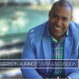 Cd Gerson Rufino Carta Escondia   Bônus Playback   Lançament