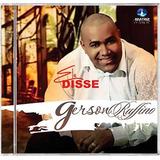 Cd Gerson Rufino Ele Disse Bl23