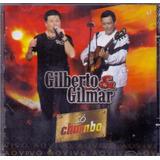 Cd Gilberto E Gilmar   Só Chumbo Ao Vivo