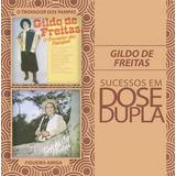 Cd Gildo De Freitas Dose Dupla