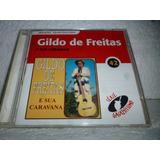 Cd Gildo De Freitas E Sua Caravana 42 Br