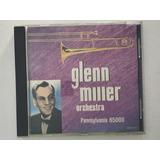Cd Glenn Miller Orchestra Pennsylvania 65000 Importado    A7