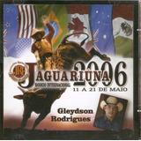 Cd Gleydson Rodrigues   Jaguariúna 2006