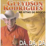Cd Gleydson Rodrigues   No Rítmo Do Rodeio   Novo Deslacrado