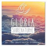 Cd Glória Sobrenatural