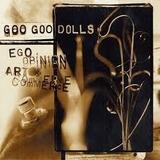 Cd Goo Goo Dolls   Ego Opinion Art E Com Goo Goo Dolls