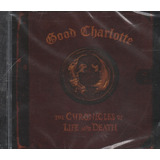 Cd Good Charlotte The Chronicles Of Life And Death Lacrado