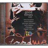 Cd Good Times 2005 98 Fm Anita Baker George Michal Lacrado