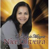 Cd Gospel   Nice Oliveira   Explosão De Milagres