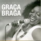 Cd Graca Braga   Dia De Graca   O Samba De Candeia