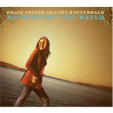 Cd Grace Potter Nothing But The Water