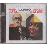 Cd Grande Encontro De Maria Creuza Toquinho Vinicius Moraes