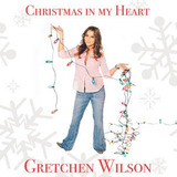 Cd Gretchen Wilson Christmas In My Heart