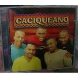Cd Grupo Caciqueano