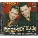 Cd Grupo Motorzinho Dos Teclados Vol 10  arrocha