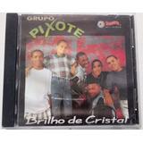 Cd Grupo Pixote Brilho De Cristal 1995 Zimbabwe 1° Prensagem