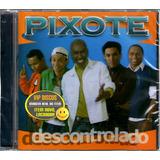 Cd Grupo Pixote Descontrolado   Raro