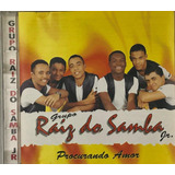 Cd Grupo Raiz Do Samba Jr Procrurando O Amor   A5
