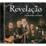Cd Grupo Revelação   O Bom Samba Continua Ao Vivo