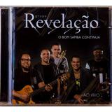 Cd Grupo Revelação O Bom Samba Continua Novo Lacrado