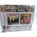 Cd Grupo Rodeio   Serie Duplo Pra Voce