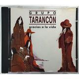 Cd Grupo Tarancón   Gracias La Vida   Bb