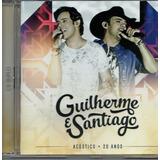 Cd Guilherme E Santiago   Acústico 20 Anos   Cd Duplo