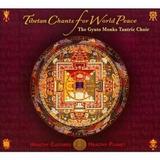 Cd Gyuto Monks Tantric Choir Tibetan Chants For World Peace
