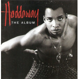 Cd Haddaway   The Album