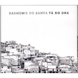Cd Harmonia Do Samba   Tá No Dna   Digipack   Novo