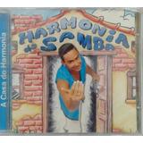 Cd Harmonia Do Samba A Casa Do Harmonia   Original E Lacrado