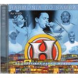 Cd Harmonia Do Samba Da Capelinha Para O Mundo 10 Anos
