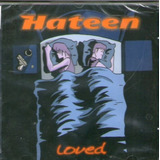 Cd Hateen   Loved
