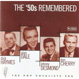 Cd Haymes  Dale  Desmond & Cherry   The  50s Remembered