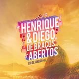 Cd Henrique E Diego De Braços Abertos Novo Original