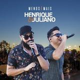 Cd Henrique E Juliano   Menos É Mais 2018 Promocional