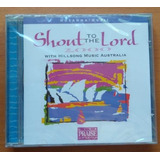 Cd Hillsong Shout To The Lord 2000    Novo