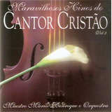 Cd Hinos Do Cantor Cristão   Vol  2   Novo Deslacrado